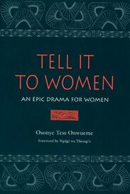 Tell It To Women: an epic drama